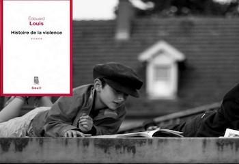 Livres: « Histoire de la violence », Edouard Louis